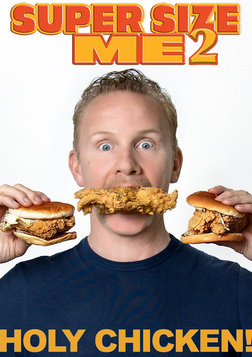 Super Size Me 2: Holy Chicken! - Investigating the Fast-Food Industry